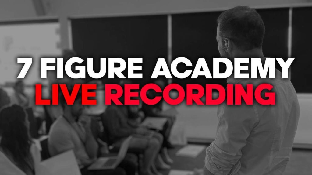7 Figure Academy Live Recording