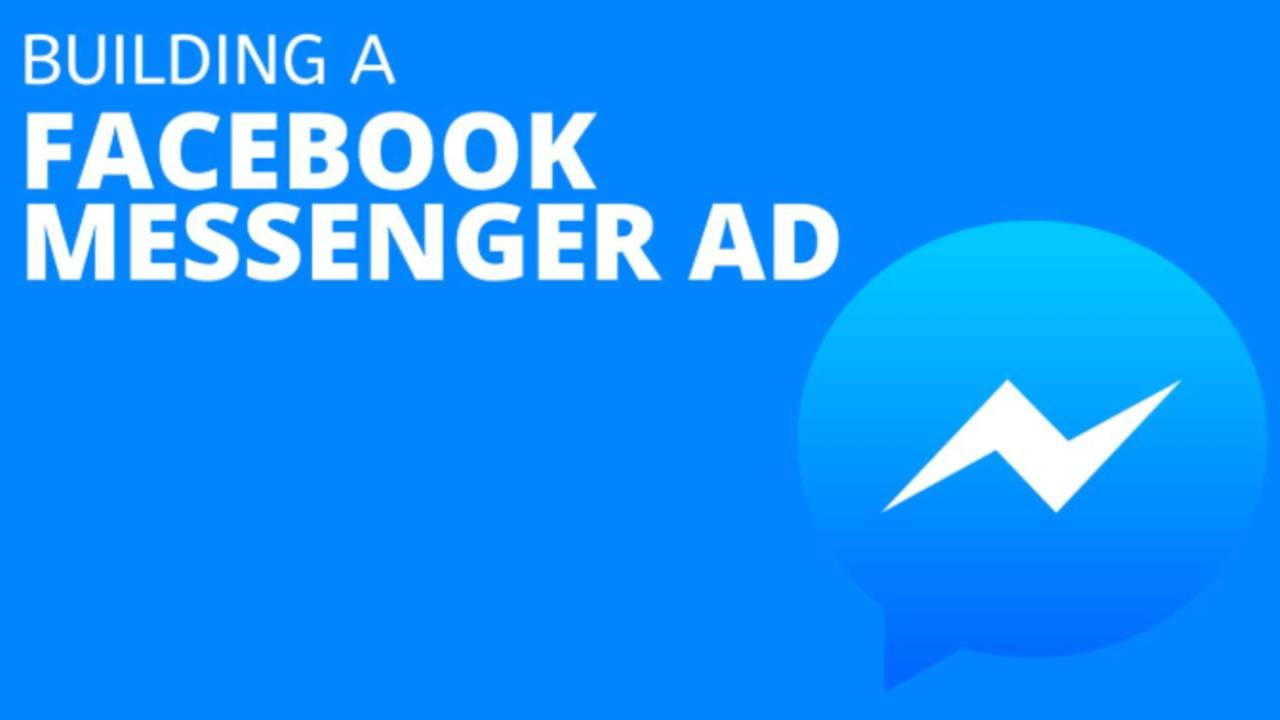 Building A Facebook Messenger Ad